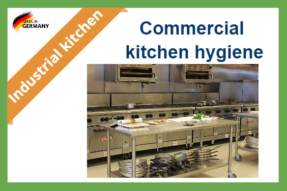 Commercial kitchen hygiene